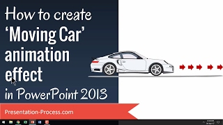 How to Create Moving Car Animation Effect in PowerPoint 2013