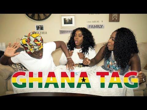 Ghana Tag 2018 | Sister Tag | Ethnicity Tag (Ghanaian Tag)
