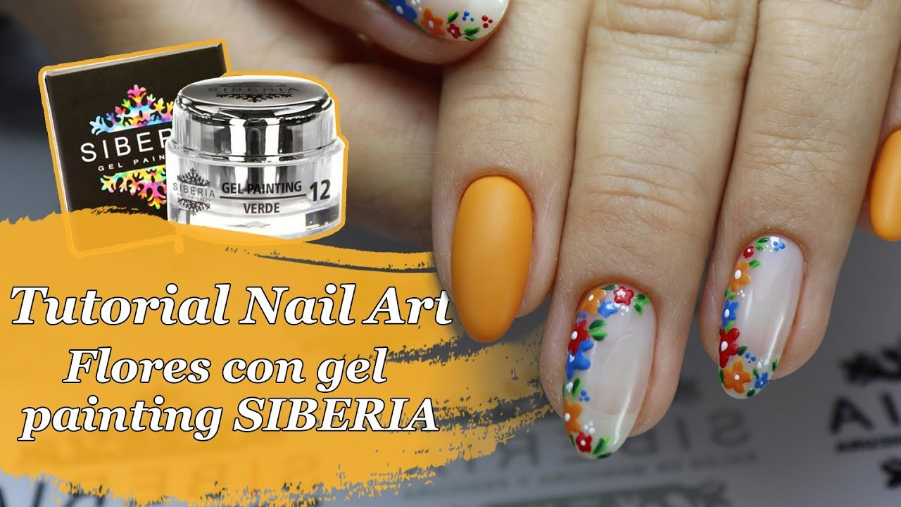 Tutorial nail art flores con gel painting Siberia - YouTube