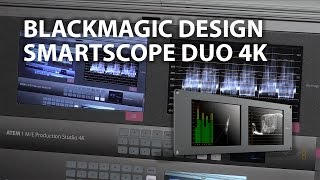 Blackmagic Design SmartScope Duo 4K/SmartView Duo LCD Monitors Overview/Review