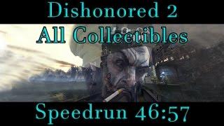 Dishonored 2 - All Collectibles Corvo Speedrun 46:57 PB