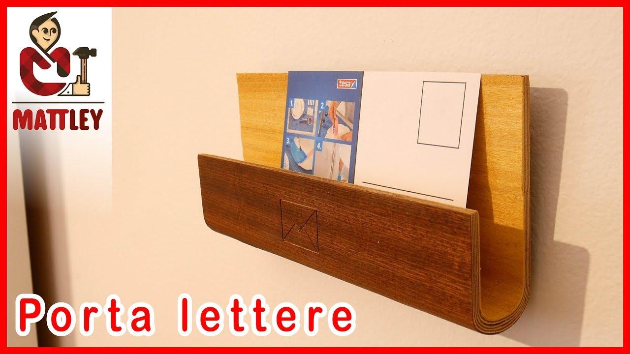 Porta Lettere In Legno Fai Da Te Youtube