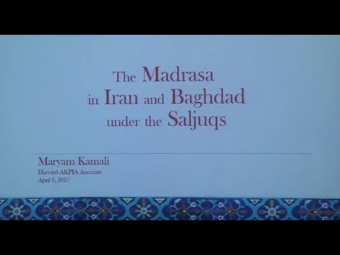 """The Madrasa in Iran and Baghdad under the Saljuqs"""