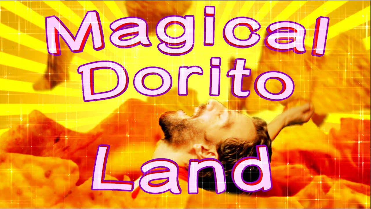 Magical Dorito Land
