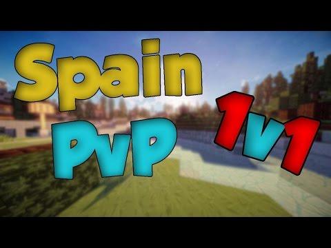 Spain pvp #1 (-1v1-) Oha HACKER!!!