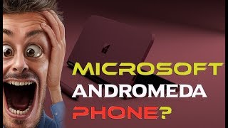 New Leak: Dual-Screen Microsoft Andromeda Surface Phone In the pipeline?