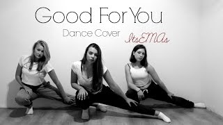 Good For You - Selena Gomez ft A$AP Rocky - Dance Cover by ItsEMAs