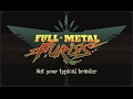 Full Metal Furies - Announcement Trailer IMAX Version