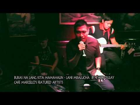Bukas Kita Mahalin - Lani M. By Thor Dulay @ Cafe Marcello