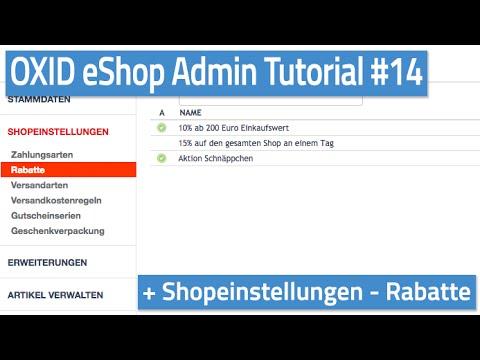 Oxid eShop Admin Tutorial #14 - Shopeinstellungen - Rabatte