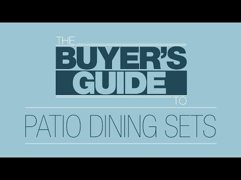 Buyer's Guide To: Patio Dining Sets
