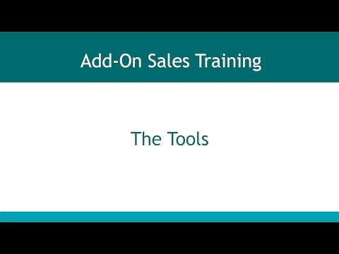 Add On Sales - Section 3 - The Tools