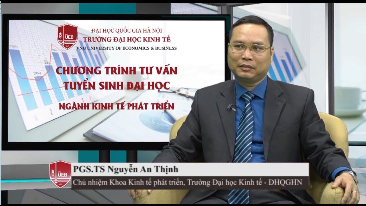 [UEB_VNU] Talkshow TVTS ngành Kinh tế phát triển, Trường Đại học Kinh tế – ĐHQGHN