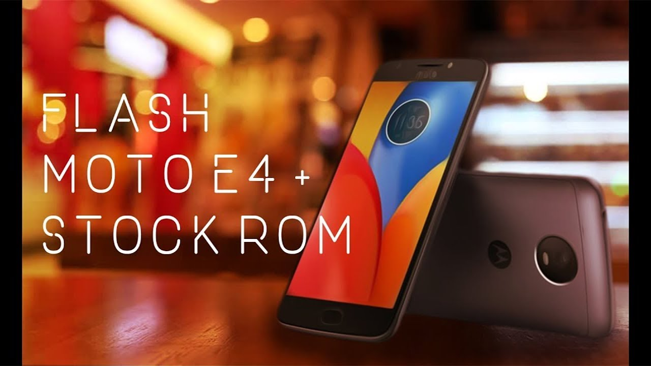 How to Flash Stock Rom on Moto E4 Plus/Unbrick/Hard Reset   📲📲