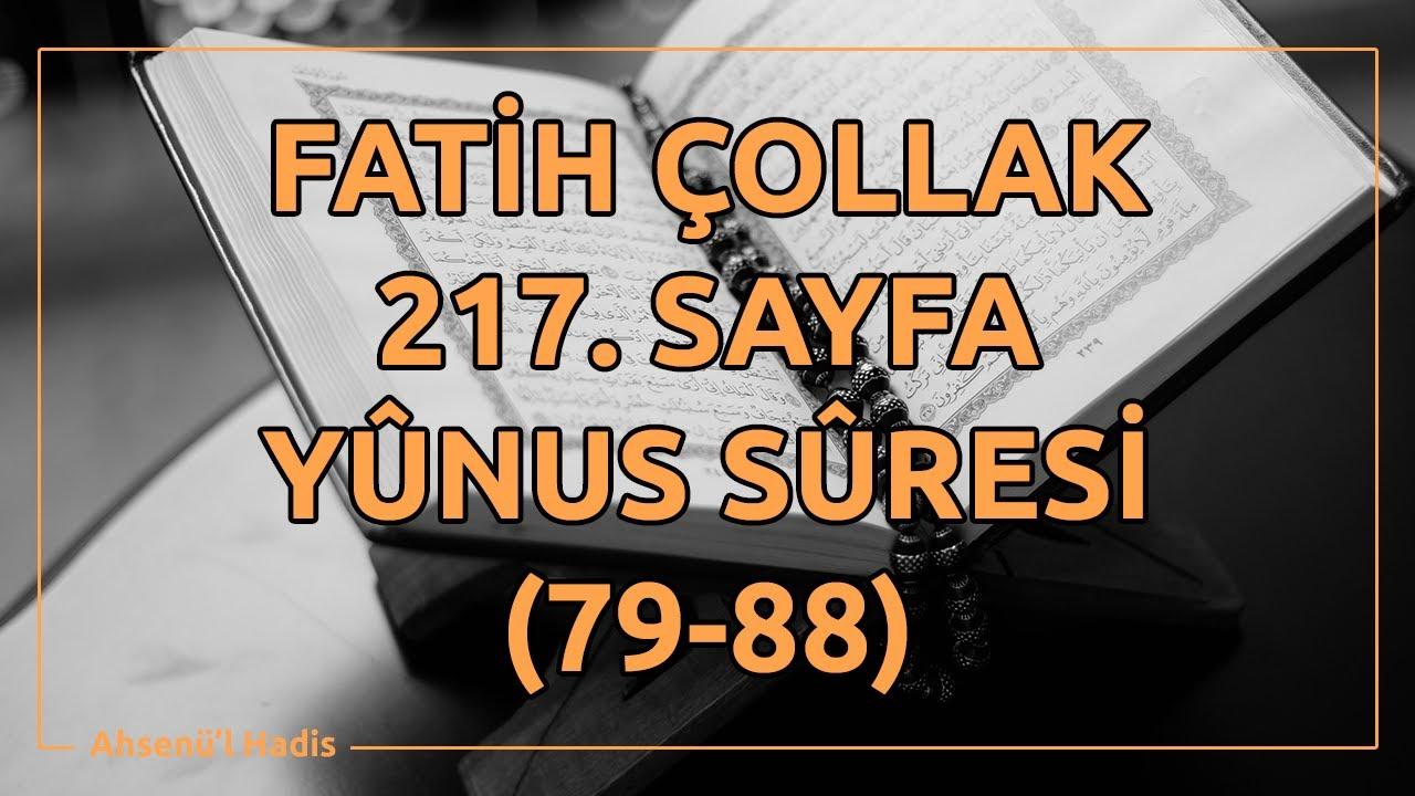 Fatih Çollak - 217.Sayfa - Yûnus Suresi (79-88)