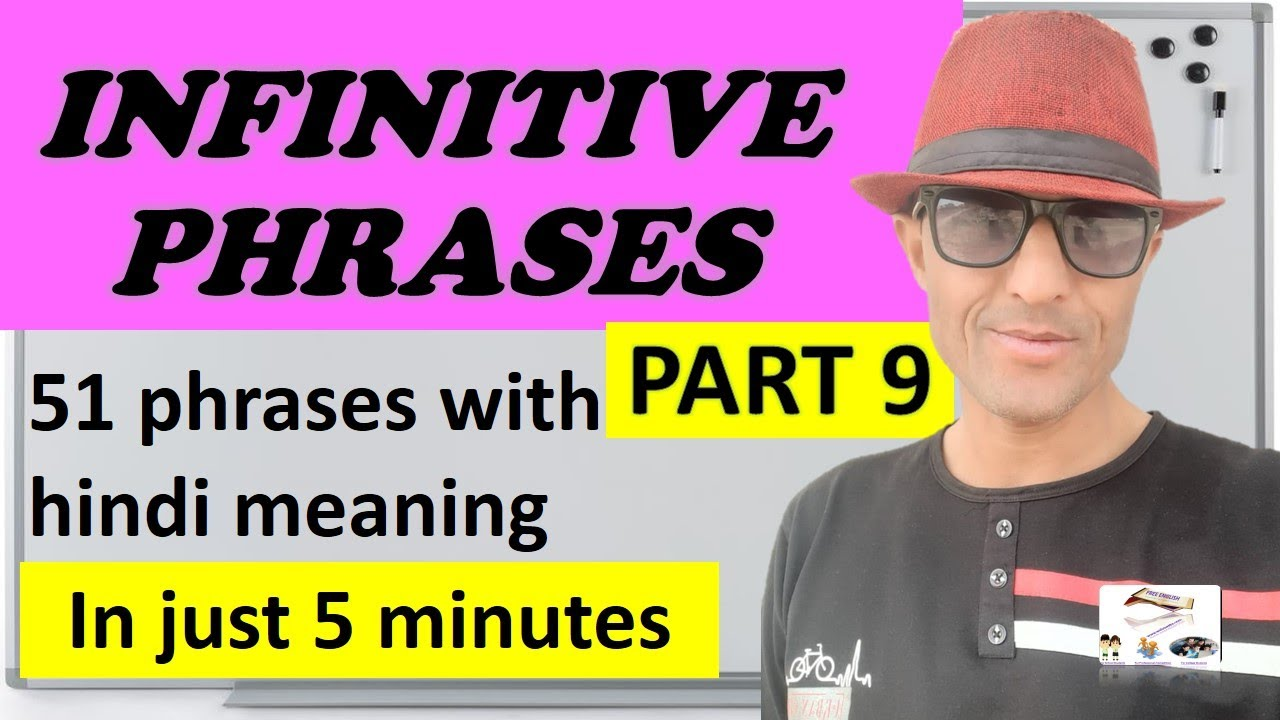 #PHRASES part 9 - infinitive phrases 51 phrases with hindi meaning- By Gappu Chaturvedi/freeenglish