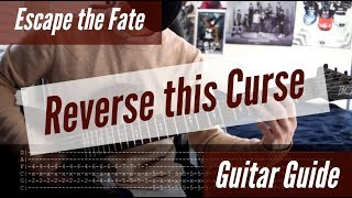 Escape The Fate Reverse This Curse Guitar Guide