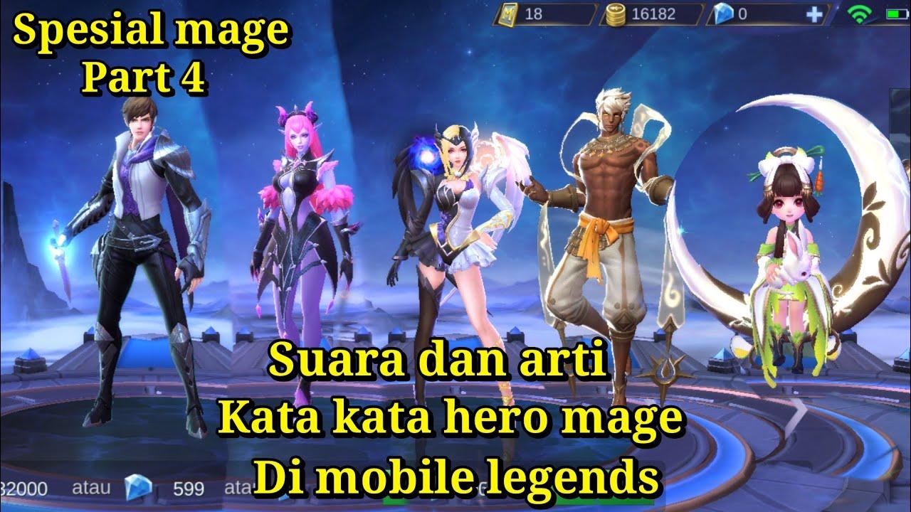 Suara dan arti kata kata hero mage part 4 mobile legends   YouTube