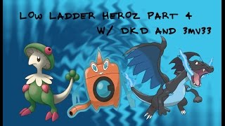 Low Ladder Heroes 4 w/ DKD and 3MV33