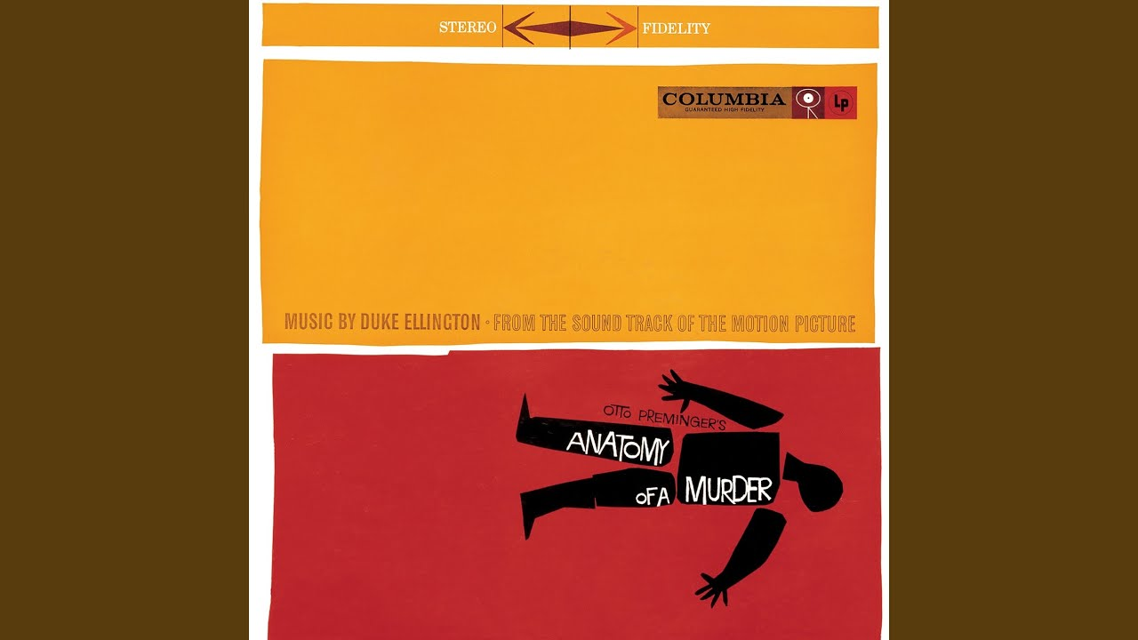 Sound Track Music: Anatomy of a Murder (Duke Ellington a la Guy ...
