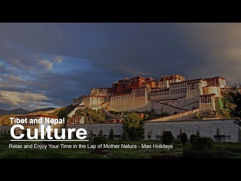 Tibet and Nepal Culture Tour - Max Holidays