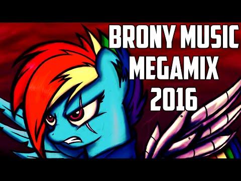►BRONY MUSIC MEGAMIX 2016►