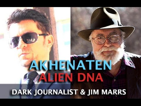 DARK JOURNALIST & JIM MARRS - AKHENATEN ALIEN DNA & REMOTE VIEWING UFOS