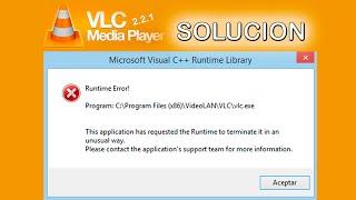 SOLUCION VLC Runtime Error! Microsfot Visual C++ Runtime Library