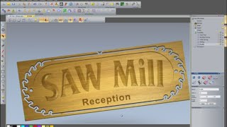 Creating a Saw Mill sign using ArtCAM Insignia
