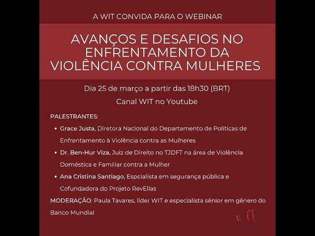 Webinar Avanços e Desafios no Enfrentamento da Violência contra Mulheres