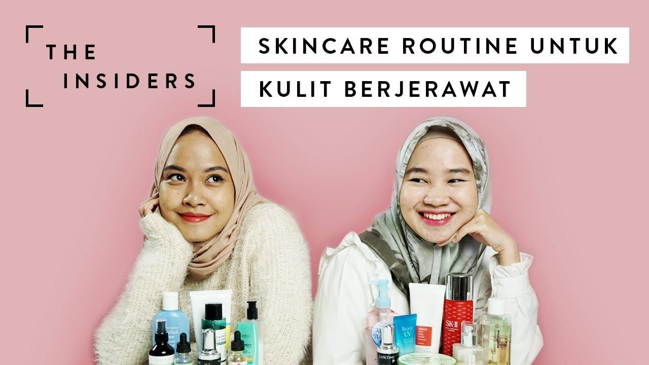 Skin Care Routine Untuk Kulit Berjerawat Ala Andin Dan Marisha The Insiders Youtube