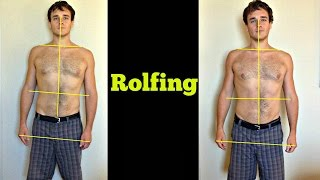 What Two Hours Of Rolfing Did To My Body