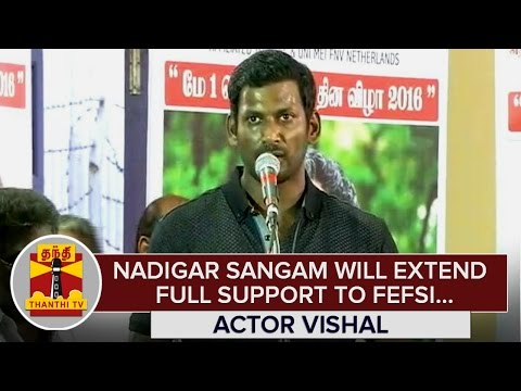 Nadigar Sangam will extend full support to FEFSI : Actor Vishal - Thanthi TV