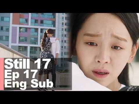 Shin Hye Sun You Did The Scariest Thing [Still 17 Ep 17]