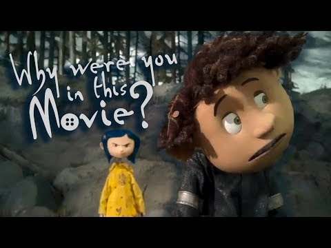 Why Were You in Coraline (2009)?