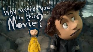 Why Was Wybie in Coraline (2009)?