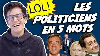 LES POLITICIENS EN 5 MOTS - MDR 64