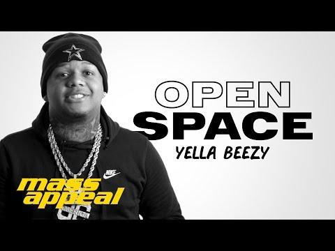 Open Space: Yella Beezy