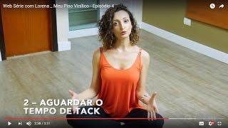 Websérie com Lorena _ Meu Piso Vinílico - Episódio 4   Como instalar no Piso Cerâmico  