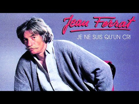 Jean Ferrat - Je ne suis qu'un cri