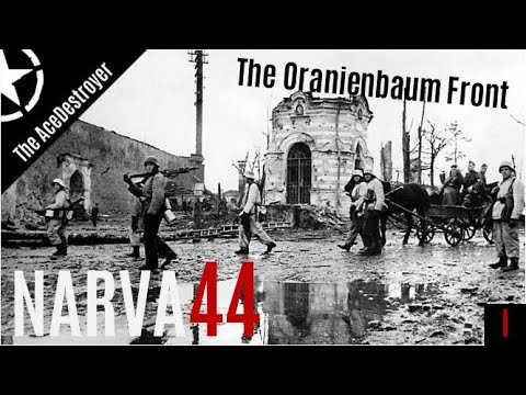 The Oranienbaum Front | The Battle Of Narva 1944 - Ep. 1
