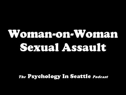 Woman-on-Woman Sexual Assault