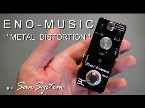 ENO MUSIC  Metal Distortion DM-3 ( Clone EHX Metal Muff )