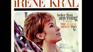 Irene Kral With Junior Mance Trio – Better Than Anything ( Full Album )