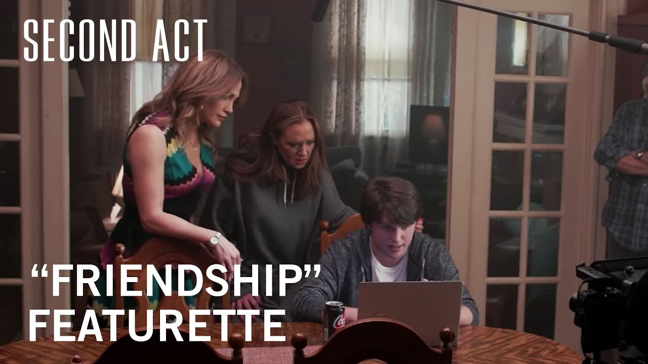 "Second Act | ""Friendship"" Featurette 