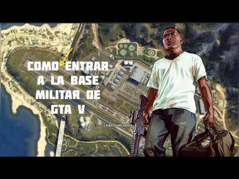 Cómo Entrar A La Base Militar En Gta 5 Videojuegos World Youtube