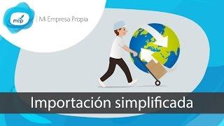 MEP: Curso de Importación - Importación simplificada - Clase 1 de 7