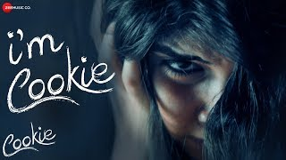 I'm Cookie   Cookie   Vibhoutee Sharma, Ankur Vikal & Sai Tamhankar   Gwen Dias