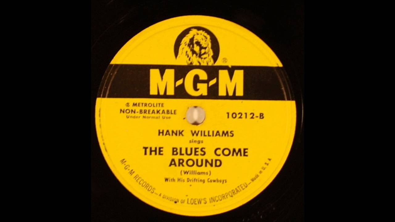 hank-williams-the-blues-come-around-1950-honky-tonk-country-on-mgm-78-rpm-label-wrigley-records