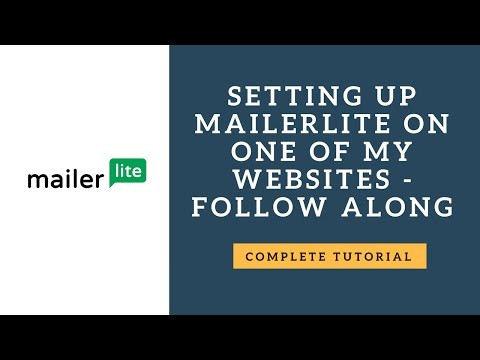 Mailer Lite Tutorial and Walk Through
